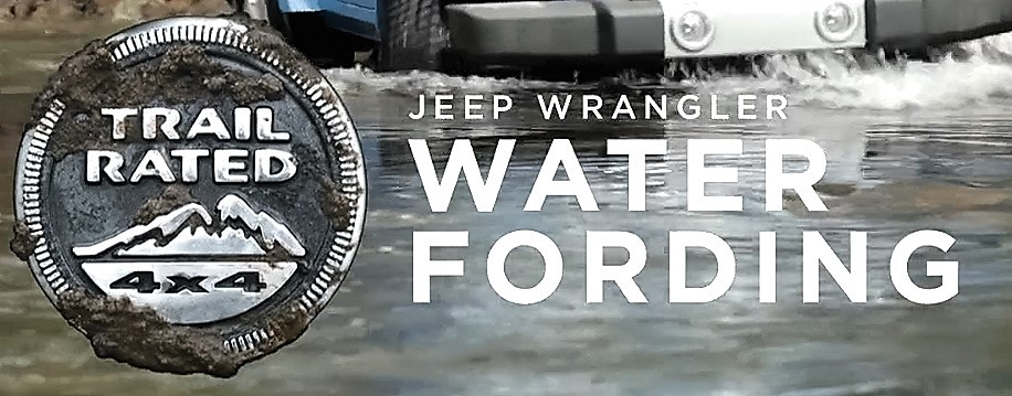 Trail Rated | Jeep Wrangler JK Water Fording